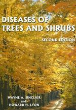 Diseases of Trees and Shrubs - Wayne A. Sinclair