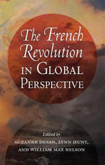 The French Revolution in Global Perspective : Cornell Paperbacks