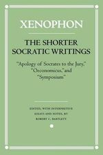 The Shorter Socratic Writings :