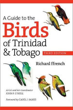 A Guide to the Birds of Trinidad and Tobago - Richard Ffrench