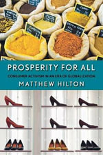 Prosperity for All : Consumer Activism in an Era of Globalization - Matthew Hilton