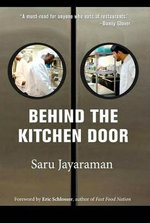 Behind the Kitchen Door - Saru Jayaraman