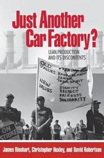 Just Another Car Factory? : Lean Production and its Discontents - James Rinehart