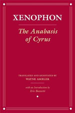 The Anabasis of Cyrus : Version 2 - Xenophon