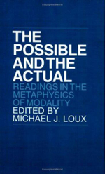 The Possible and the Actual : Readings in the Metaphysics of Modality