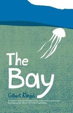 The Bay : Who They are and What They Do - Gilbert C. Klingel