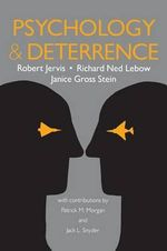 Psychology and Deterrence - Robert Jervis