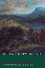 Ovid's Poetry of Exile :