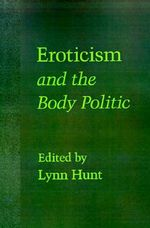 Eroticism and the Body Politic : Nihilism and Hermeneutics in Postmodern Culture