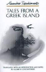 Tales from a Greek Island - Alexandros Papadiamantes