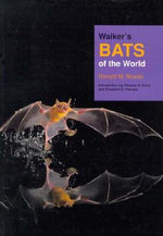 Walker's Bats of the World - Ronald M. Nowak