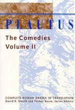 Plautus: Volume 2 : The Comedies - Titus Maccius Plautus