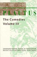Comedies : v. 3 - Titus Maccius Plautus