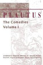 Plautus: v.1 : The Comedies - Titus Maccius Plautus