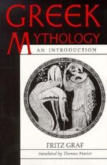 Greek Mythology : An Introduction - Fritz Graf