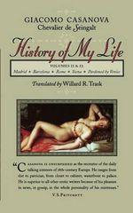 History of My Life : v.11 & 12 - Giacomo Casanova
