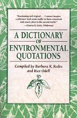 A Dictionary of Environmental Quotations : A Thousand Years of Black Wisdom - Barbara K. Rodes