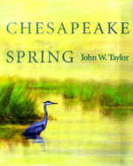 Chesapeake Spring : Fifty Years of the Manuscript Society - John W. Taylor