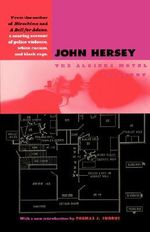 The Algiers Motel Incident - John Hersey