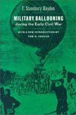 Military Ballooning During the Early Civil War :  Aum Shinrikyo, Apocalyptic Violence and the New G... - F.Stansbury Haydon
