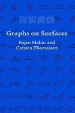 Graphs on Surfaces : Johns Hopkins Studies in the Mathematical Sciences - Bojan Mohar