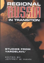 Regional Russia in Transition : Studies from Yaroslavl