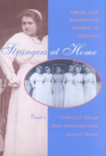 Strangers at Home : Amish and Mennonite Women in History
