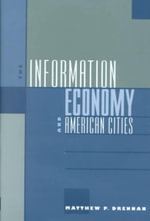 The Information Economy and American Cities - Matthew P. Drennan