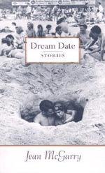 Dream Date : Stories - Jean McGarry