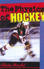 The Physics of Hockey - Alain Hache
