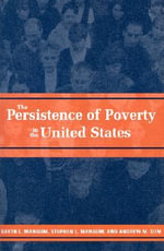 The Persistence of Poverty in the United States - Garth L. Mangum