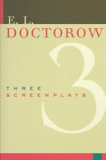 Three Screenplays :