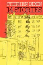 14 Stories - Stephen Dixon