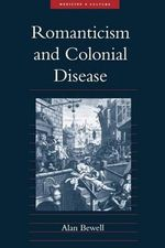 Romanticism and Colonial Disease - Alan Bewell