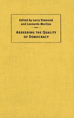 Assessing the Quality of Democracy : Journal of Democracy Book
