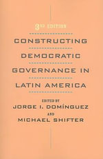 Constructing Democratic Governance in Latin America
