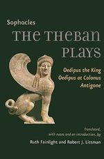 The Theban Plays :