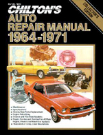 Chilton's Auto Repair Manual 1964-71 - Dean F. Morgantini
