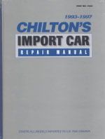 Chilton's Import Car Repair Manual 1993-1997 : (Including UK Cars) - Chilton