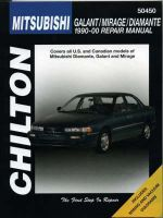 Chilton Mitsubishi Galant/Mirage/Diamante 1990-00 : Chilton's Total Car Care Repair Manuals - Nichols