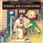 Scribes and Illuminators : Selections from Illuminated Prayer Books - Christopher de Hamel