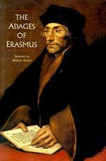 The Adages of Erasmus - Desiderius Erasmus