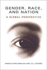 Gender, Race and Nation : A Global Perspective - Vanaja Dhruvarajan