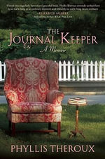 The Journal Keeper : A Memoir - Phyllis Theroux