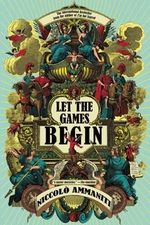 Let the Games Begin - Niccolo Ammaniti