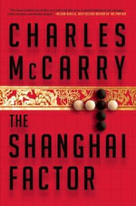 The Shanghai Factor - Charles McCarry