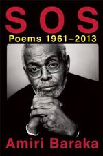 S O S : Poems 1961-2013 - Author Amiri Baraka