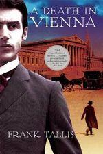 A Death in Vienna - Dr Frank Tallis