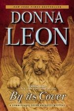 By Its Cover : A Commissario Guido Brunetti Mystery - Donna Leon