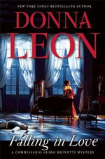 Falling in Love : A Commissario Guido Brunetti Mystery - Donna Leon